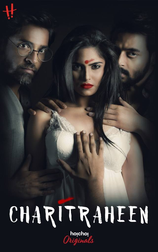 18+ Charitraheen (2018) Hindi 480p Complete WEB Series HDRip 500MB
